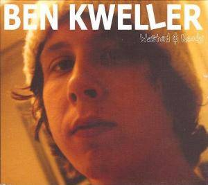 Cover - Ben Kweller: Wasted & Ready