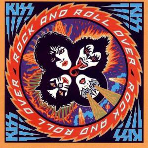 KISS: Rock And Roll Over (CD) - Bild 1