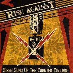 Rise Against: Siren Song Of The Counter Culture - Cover