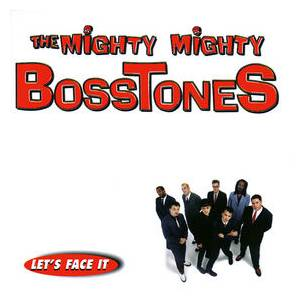The Mighty Mighty Bosstones: Let's Face It (CD) - Bild 1