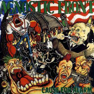 Cover - Agnostic Front: Cause For Alarm