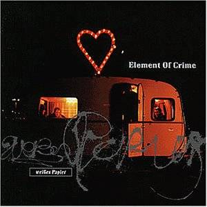 Element Of Crime: Weißes Papier - Cover