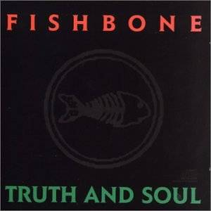 Fishbone: Truth And Soul - Cover