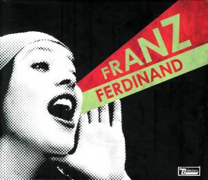 Franz Ferdinand: You Could Have It So Much Better (CD + DVD) - Bild 1