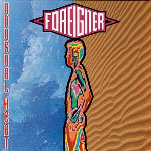 Foreigner: Unusual Heat (CD) - Bild 1