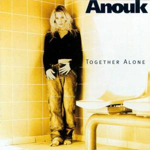 Cover - Anouk: Together Alone