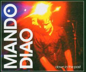 Mando Diao: Down In The Past - Cover