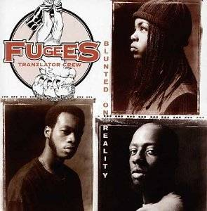 Cover - Fugees: Blunted On Reality