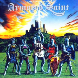 Armored Saint: March Of The Saint (CD) - Bild 1
