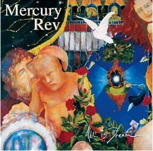 Mercury Rev: All Is Dream - Cover