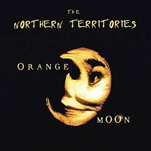 Cover - Northern Territories, The: Orange Moon