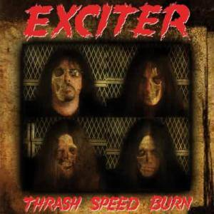 Cover - Exciter: Thrash Speed Burn