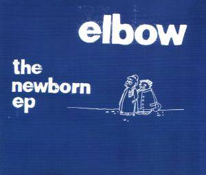 Elbow: Newborn - Cover