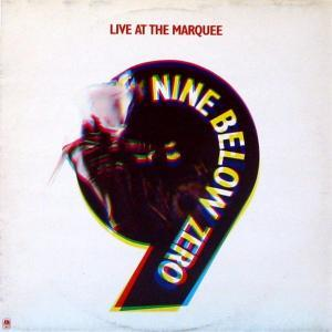 Nine Below Zero: Live At The Marquee - Cover