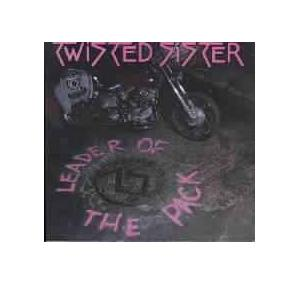 Twisted Sister: Leader Of The Pack - Cover
