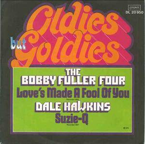 Cover - Bobby Fuller Four, The: Love's Made A Fool Of You / Suzie-Q