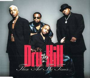 Cover - Dru Hill: These Are The Times