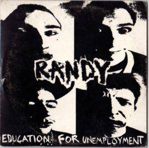 Cover - Randy: Education For Unemployment