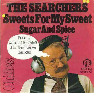 The Searchers: Sweets For My Sweet - Cover
