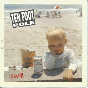 Cover - Ten Foot Pole: Swill