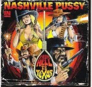 Nashville Pussy: From Hell To Texas - Cover