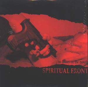 Cover - Spiritual Front: No Kisses On The Mouth