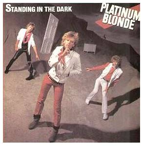 Platinum Blonde: Standing In The Dark - Cover