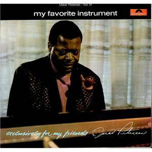 Oscar Peterson: Exclusively For My Friends Vol. IV - My Favorite Instrument - Cover