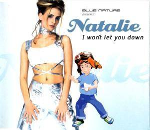 Blue Nature Pres. Natalie: I Won't Let You Down - Cover
