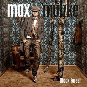 Cover - Max Mutzke: Black Forest