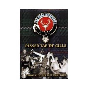Cover - Real McKenzies, The: Pissed Tae Th' Gills - A Drunken Live Tribute To Robbie Burns