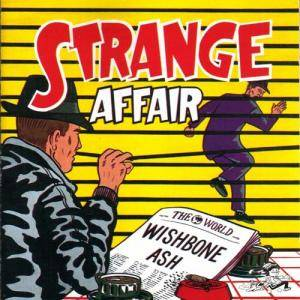 Wishbone Ash: Strange Affair - Cover