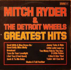 Cover - Mitch Ryder & The Detroit Wheels: Greatest Hits