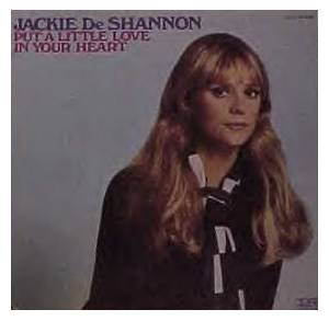 Cover - Jackie DeShannon: Put A Little Love In Your Heart