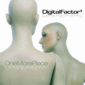 Cover - Digital Factor: One More Piece