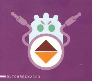Cover - Kane: Dutch Rock & Pop Institute 2003 - Dutch Rock