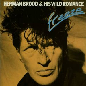 Cover - Herman Brood & His Wild Romance: Freeze