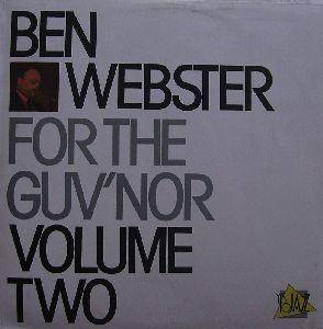 Ben Webster: For The Guv'nor Volume Two - Cover