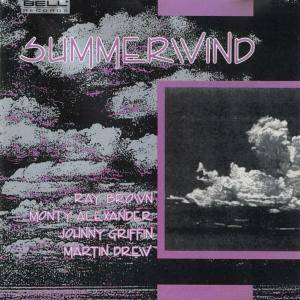 Ray Brown, Monty Alexander, Johnny Griffin, Martin Drew: Summerwind - Cover