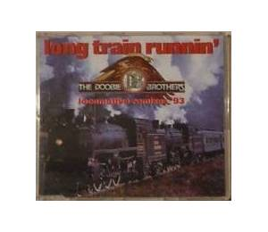The Doobie Brothers: Long Train Runnin' - Cover