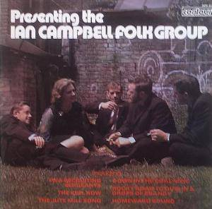 Cover - Ian Campbell Folk Group, The: Presenting The Ian Campbell Folk Group
