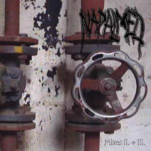 Napalmed: Mixes II.   III. - Cover