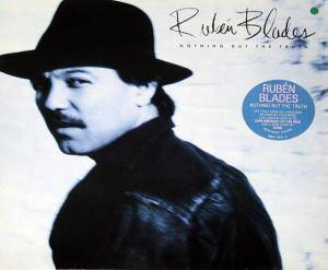Rubén Blades: Nothing But The Truth - Cover