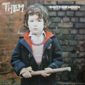Cover - Them: Shut Your Mouth