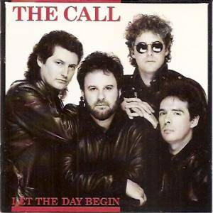 The Call: Let The Day Begin - Cover