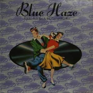 Cover - Blue Haze: Smoke Gets In Your Eyes