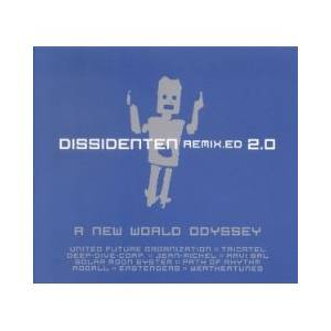 Cover - Dissidenten: Remix.Ed 2.0 - A New World Odyssey