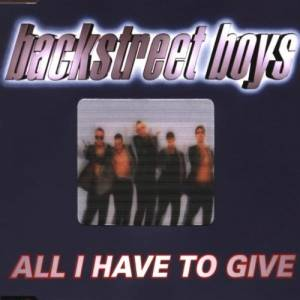 Cover - Backstreet Boys: All I Have To Give