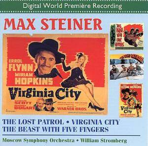 Max Steiner: Lost Patrol / The Beast With Five Fingers / Virginia City, The - Cover