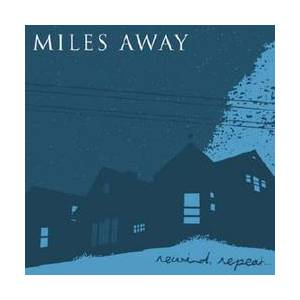 Miles Away: Rewind, Repeat... - Cover